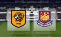 Hull City vs West Ham, 21h00 ngày 01/04: Thắp lên tia hy vọng