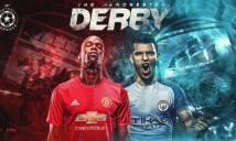 Derby thượng đỉnh Man City - Man Utd & những điều cần biết