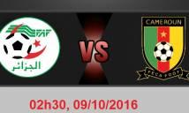 Algeria vs Cameroon, 02h30 ngày 09/10: Bẻ nanh sư tử