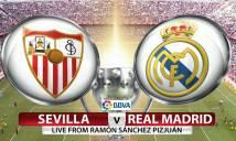 Nhận định Sevilla vs Real Madrid 02h30, 10/05 (Đá bù vòng 34 – VĐQG Tây Ban Nha)