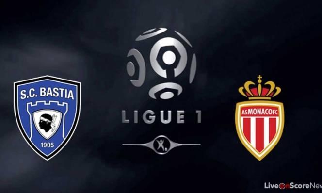 Bastia vs Monaco, 02h45 ngày 18/02: Trái chiều phong độ