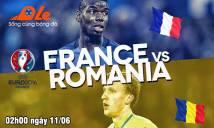 Pháp vs Romania, 02h00 ngày 11/06: Phát súng đầu tiên