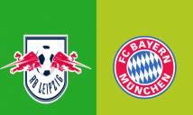 Nhận định RB Leipzig vs Bayern Munich, 20h30 ngày 11/05: Thử thách khó nhằn