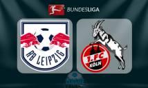 RB Leipzig vs Koln, 21h30 ngày 25/02: Bám đuổi hy vọng