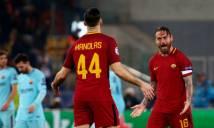 GÓC NHÌN: Roma ngược dòng loại Liverpool, tại sao không?
