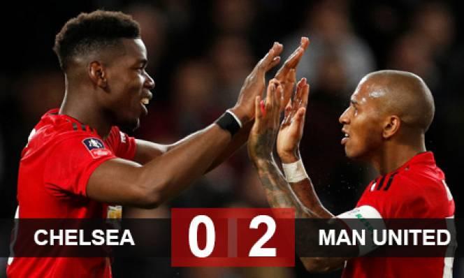 Chelsea 0-2 M.U: Pogba tỏa sáng biến Chelsea thành cựu vương FA Cup