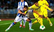 Villarreal vs Real Sociedad, 01h00 ngày 12/01: Mong manh