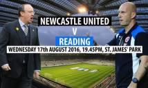 Newcastle vs Reading, 01h45 ngày 18/08: Tìm lại nụ cười