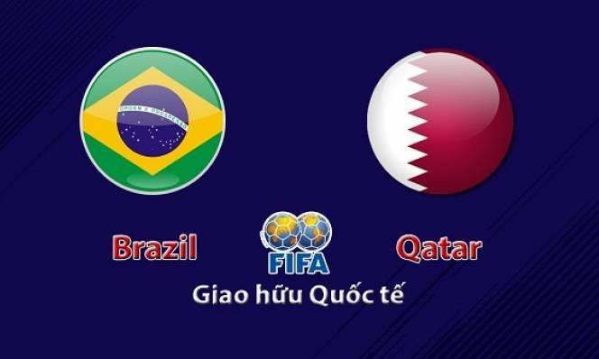 Nhận định Brazil vs Qatar, 07h30 ngày 06/06: Đẳng cấp vượt trội
