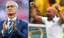 Ranieri vs Sampaoli: Nghịch đời nghề cầm quân