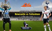 Newcastle vs Tottenham, 21h00 ngày 15/04: Tạm biệt thiên đường
