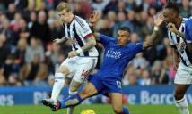 Nhận định West Brom vs Leicester City, 22h00 ngày 10/03 (Vòng 30 – Ngoại hạng Anh)