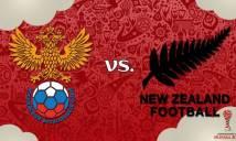 Nga vs New Zealand, 22h00 ngày 17/6: Điểm tựa sân nhà
