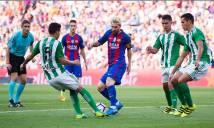 Nhận định Barcelona vs Betis 01h15, 21/08 (Vòng 1 - VĐQG Tây Ban Nha)