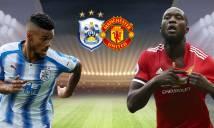 Nhận định Huddersfield vs MU 00h30, 18/02 (Vòng 5 - Cúp FA Anh)
