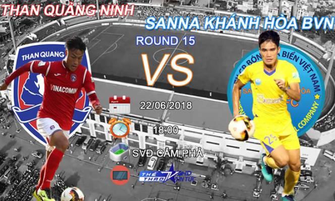Nhận định Than Quảng Ninh vs Sanna Khánh Hòa, 18h ngày 22/6 (Vòng 15 V.League)