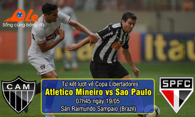Atletico Mineiro vs Sao Paulo, 07h45 ngày 19/05: Giữ vững lợi thế