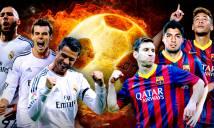 La Liga: Real cẩn thận, Barca lợi gió sẽ tổng phản công
