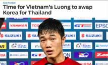 Chuyên gia bóng đá châu Á khuyên Xuân Trường về Thái Lan