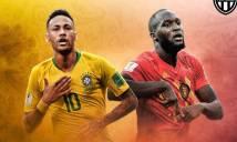 Nhận định Brazil vs Bỉ, 01h00 ngày 07/7 (Tứ kết World Cup 2018)
