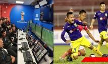 Việt Nam trở thành quốc gia thứ 25 trên thế giới áp dụng VAR, V-League tung chiêu chơi trội chẳng giống ai