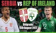 Serbia vs CH Ireland, 01h45 ngày 06/09: Cân bằng
