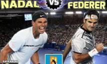 'Siêu kinh điển Nadal - Federer: Cuộc chiến của những huyền thoại