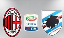 Milan vs Sampdoria, 18h30 ngày 05/02: Lấy lại niềm tin