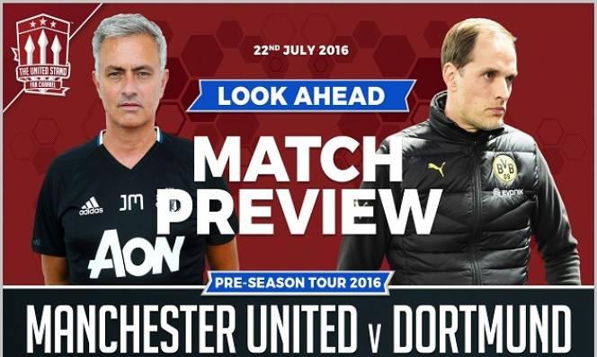 MU vs Dortmund, 19h00 ngày 22/07: Chướng ngại vật đầu tiên