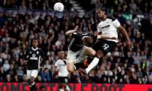 Nhận định Fulham vs Derby County, 01h45 ngày 15/05 (Bán kết lượt về play-off lên hạng - Hạng Nhất Anh)
