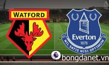 Nhận định Watford vs Everton 00h30, 25/02 (Vòng 28 - Ngoại hạng Anh)