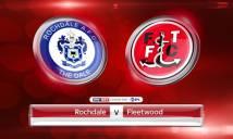 Nhận định Rochdale vs Fleetwood, 02h45 ngày 21/03 (Vòng 37 - Hạng 2 Anh)