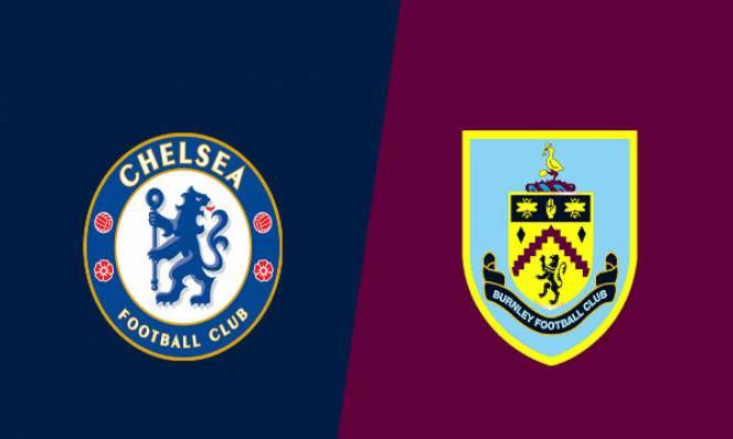 Nhận định bóng đá Chelsea vs Burnley, 02h00 ngày 23/4: Cơ hội bứt phá