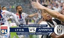 Lyon vs Juventus, 01h45 ngày 19/10: Bà đầm già chạy đua