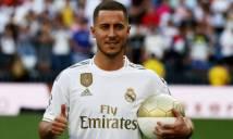 """""""Bom tấn"""" Hazard đá ra mắt Real: Đụng ngay """"hàng khủng"""", khó hoành tráng như Ronaldo"""