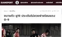 """Báo Thái Lan """"bàng hoàng"""" khi đội nhà thua cực đậm Triều Tiên"""