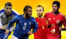 Italia vs Tây Ban Nha: 5 điểm nóng quyết định đại chiến