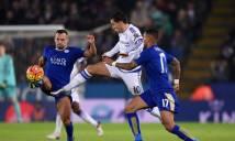 Chelsea vs Leicester và những điểm nóng