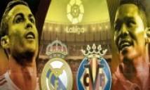 Link Sopcast, Xem Trực tiếp Real Madrid - Villarreal (22h15, 13/1): Thắng đã rồi tính