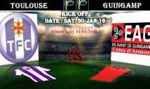 Toulouse vs Guingamp, 02h00 ngày 31/01: Kéo nhau xuống vũng bùn