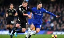 Kết quả Chelsea - Leicester: Thẻ đỏ, kịch chiến & kết cục bất ngờ