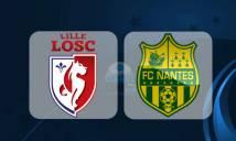 Nhận định Lille vs Nantes (20H00 ngày 6/8- vòng 1 Ligue 1)