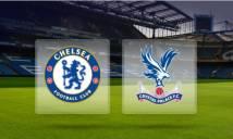 SOI SỐ BÀN THẮNG trận Chelsea vs Crystal Palace, 00h030 ngày 11/03 (Vòng 30 Premier League)
