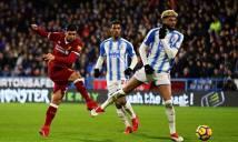 KÊT QUẢ Huddersfield - Liverpool: Song tấu khó ngăn cản