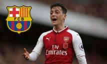 """Barcelona đạt thỏa thuận mua Ozil với giá """"rẻ như cho"""""""