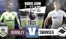 Burnley vs Swansea City, 21h00 ngày 13/08: Chia điểm ngày ra quân