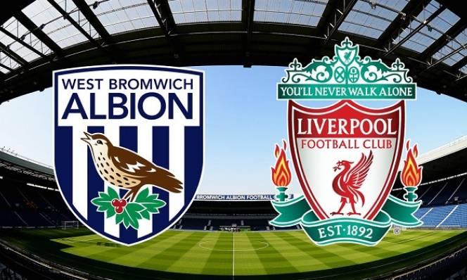 Nhận định West Brom vs Liverpool 18h30, 21/04 (Vòng 35 – Ngoại hạng Anh)