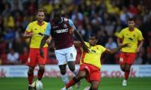 Nhận định Watford vs West Ham 23h00, 19/11 (Vòng 12 - Ngoại hạng Anh)
