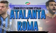 Atalanta vs Roma, 21h00 ngày 20/11: Ải khó vượt