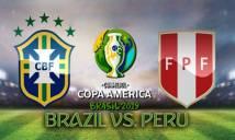 Nhận định bóng đá Brazil vs Peru, 02h00 ngày 23/06: Cuộc chiến không khoan nhượng